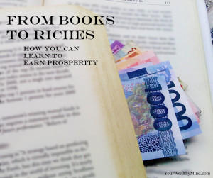 Books to Riches yourwealthymind your wealthy mind pixabay