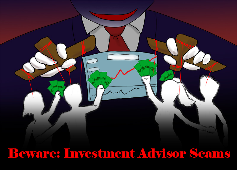 Beware of Investment Advisor Scams