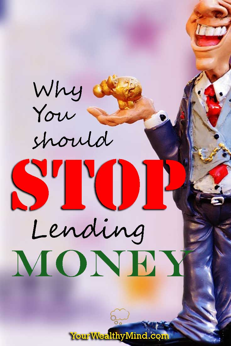 why you should stop lending money yourwealthymind your wealthy mind pixabay