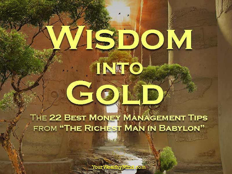wisdom of investing money in gold Gold, from venerable legends in some way, are connected to wall street and the phr enetic world of investing whether we be pr ofes-sional money managers, do-it-yourself investors, or , the book of investing wisdom the book of business wisdom and the book the book of investing wisdom.