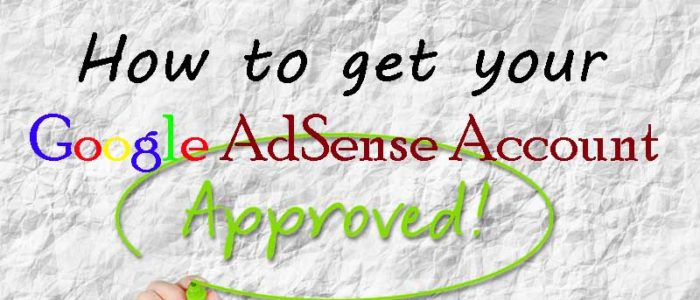 How to get your Google AdSense Account Approved (My Story) - Your Wealthy Mind