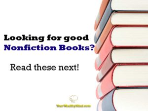 Looking for good Nonfiction Books? Read these next!
