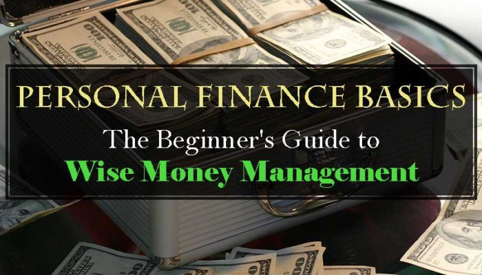 Personal Finance Basics: The Beginner's Guide to Wise Money Management - Your Wealthy Mind