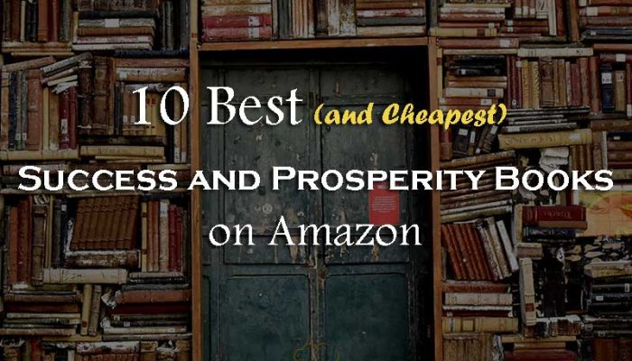 10 Best and Cheapest Success and Prosperity Books on Amazon - Your Wealthy Mind