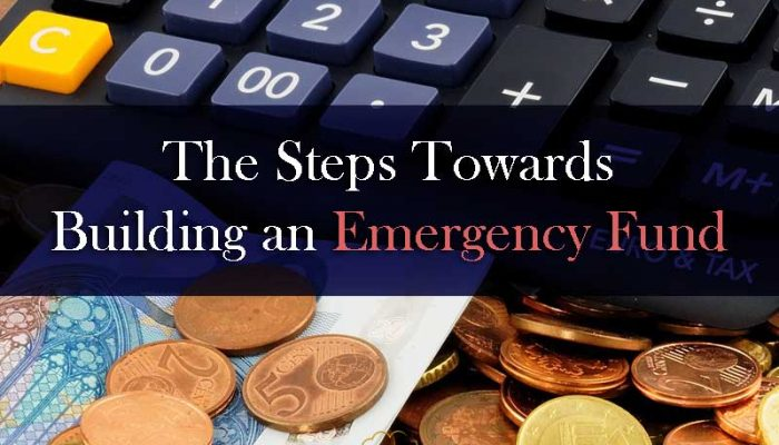 The Steps towards Building an Emergency Fund