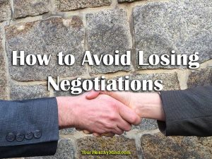 How to Avoid Losing Negotiations: Think to WIN