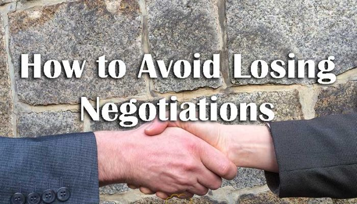 How to Avoid Losing Negotiations - Your Wealthy Mind