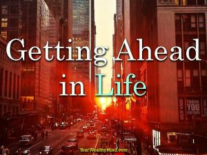 Getting Ahead in Life