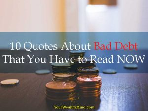 10 Quotes About Bad Debt That You Have to Read NOW