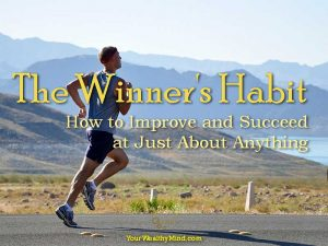 The Winner's Habit: How to Improve and Succeed at Just About Anything