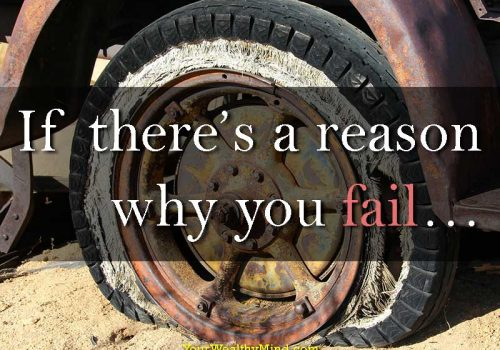 If theres a reason why you fail - your wealthy mind