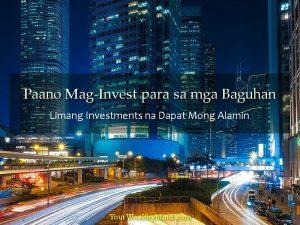Paano Mag-Invest para sa mga Baguhan: Limang Investments na Dapat Mong Alamin