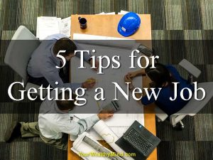 5 Tips for Getting a New Job