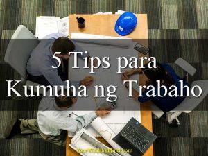 5 Tips Para Kumuha ng Trabaho