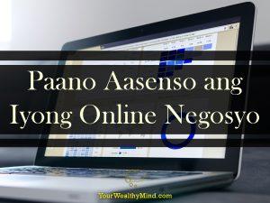 Paano Aasenso ang Iyong Online Negosyo