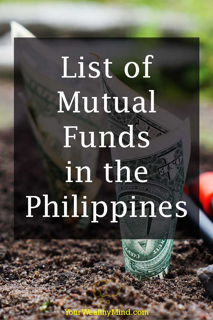 List of Mutual Funds in the Philippines - Your Wealthy Mind