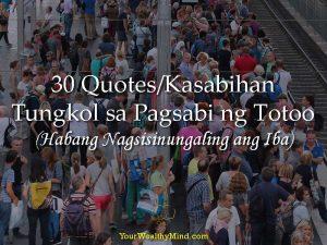 30 Quotes/Kasabihan Tungkol sa Pagsabi ng Totoo (Habang Nagsisinungaling ang Iba)