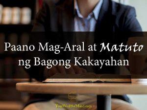 Paano Mag-Aral at Matuto ng Bagong Kakayahan