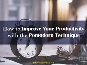 How to Improve Your Productivity with the Pomodoro Technique