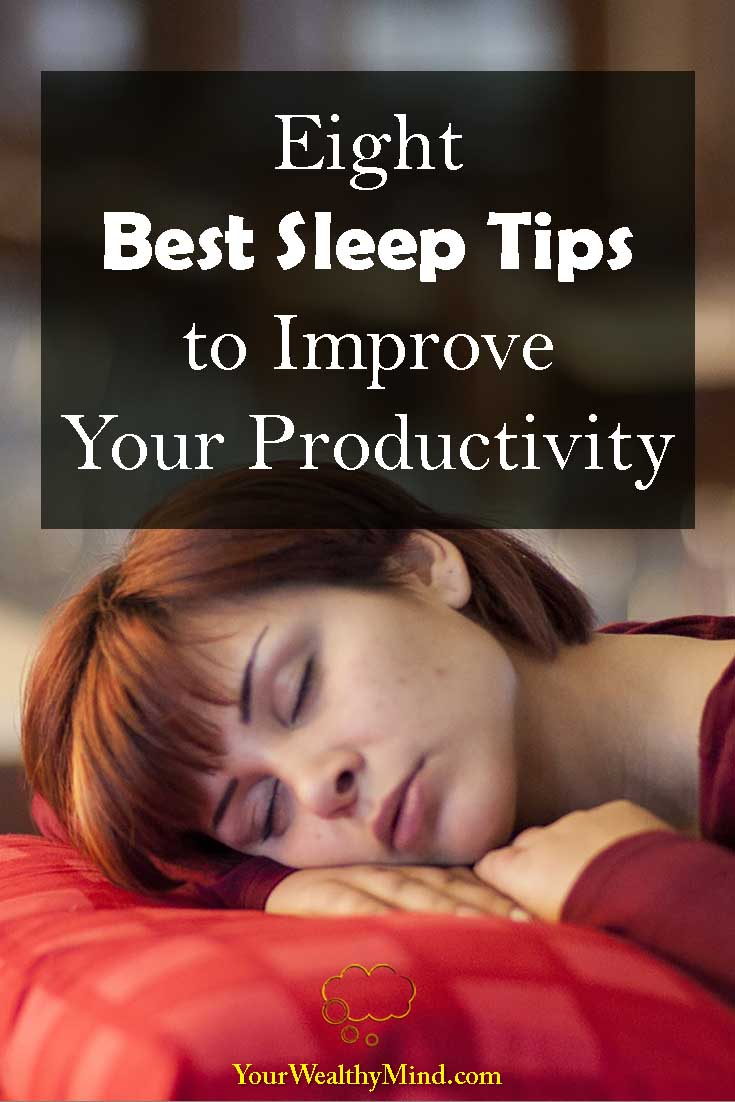 Eight Best Sleep Tips to Improve Your Productivity