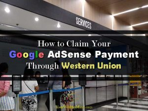 How to Claim Your Google AdSense Payment Through Western Union