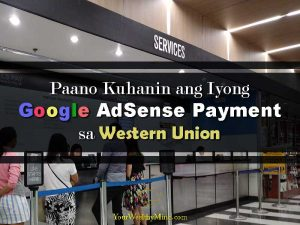 Paano Kuhanin ang Iyong Google AdSense Payment sa Western Union