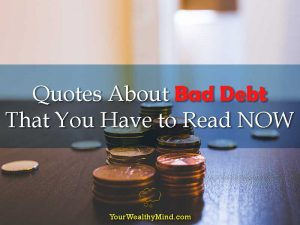 20 Quotes About Bad Debt That You Have to Read NOW