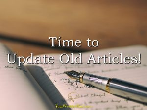 Time to Update Old Articles!