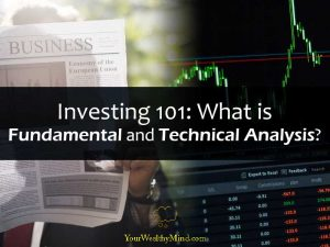 Investing 101: What is Fundamental and Technical Analysis?
