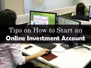 Tips on How to Start an Online Investment Account