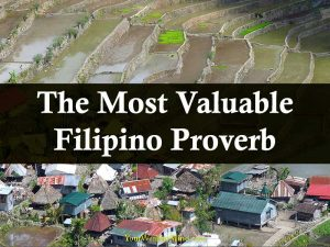 The Most Valuable Filipino Proverb
