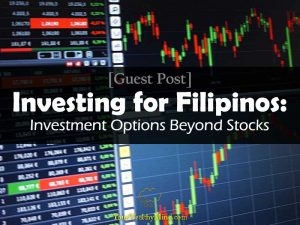 Investing for Filipinos: Investment Options Beyond Stocks