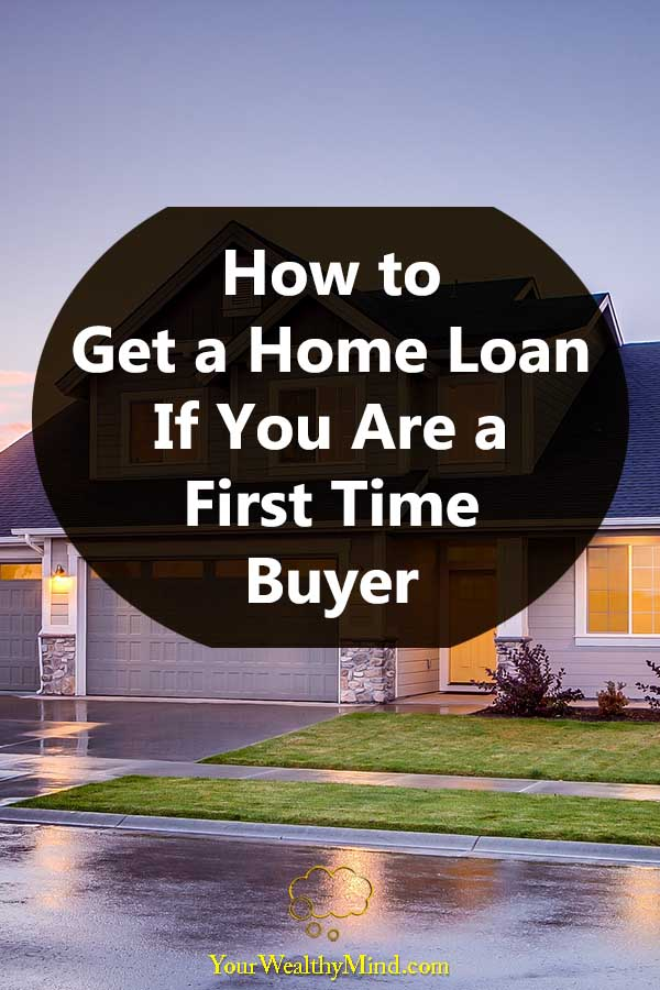 How to Get a Home Loan If You Are a First Time Buyer Guest Post