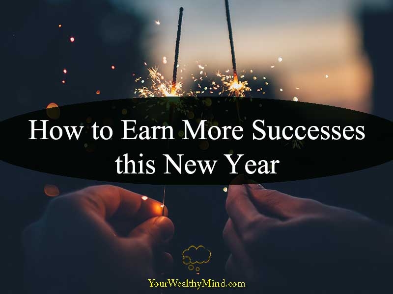 How to Earn More Successes this New Year