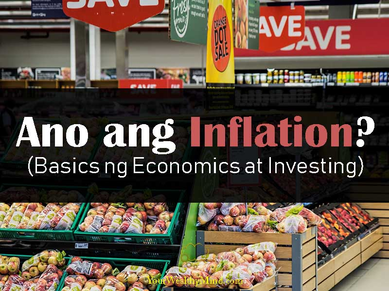 ano ang inflation your wealthy mind