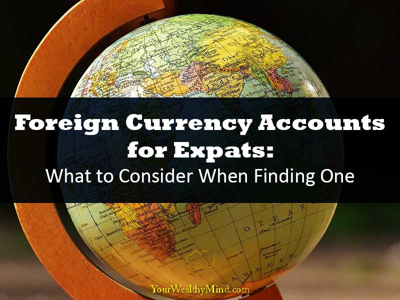 foreign currency accounts for expats