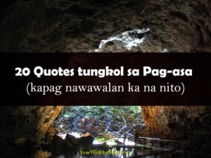 20 Quotes tungkol sa Pag asa kapag nawawalan ka na nito your wealthy mind