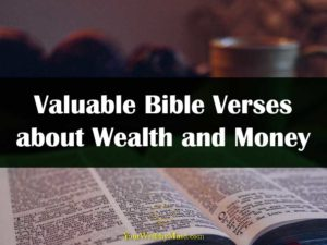 valuable Bible Verses about Wealth and Money your wealthy mind