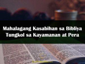 Mahalagang Kasabihan sa Bibliya Tungkol sa Kayamanan at Pera your wealthy mind