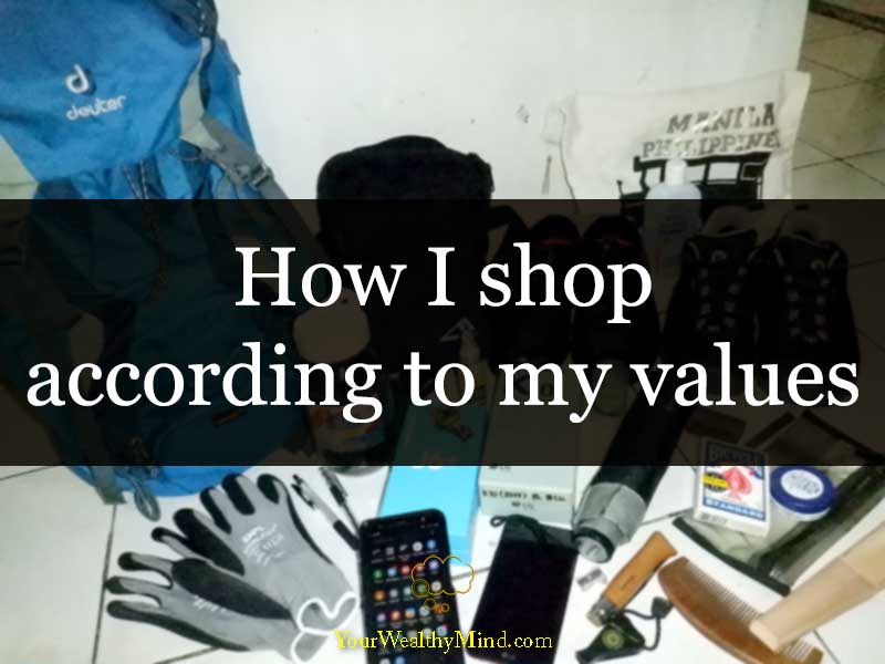 How I shop according to my values your wealthy mind