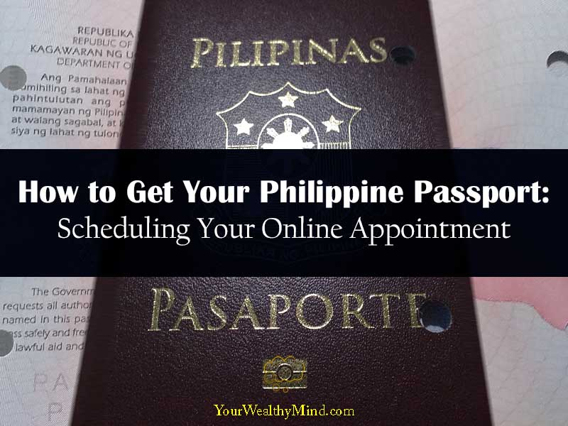 How to Get Your Philippine Passport Schedule Your Online Appointment your wealthy mind