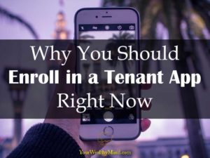 Why You Should Enroll in a Tenant App Right Now