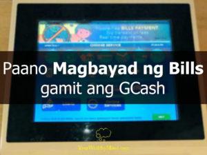 Paano Magbayad ng Bills Gamit ang GCash your wealthy mind