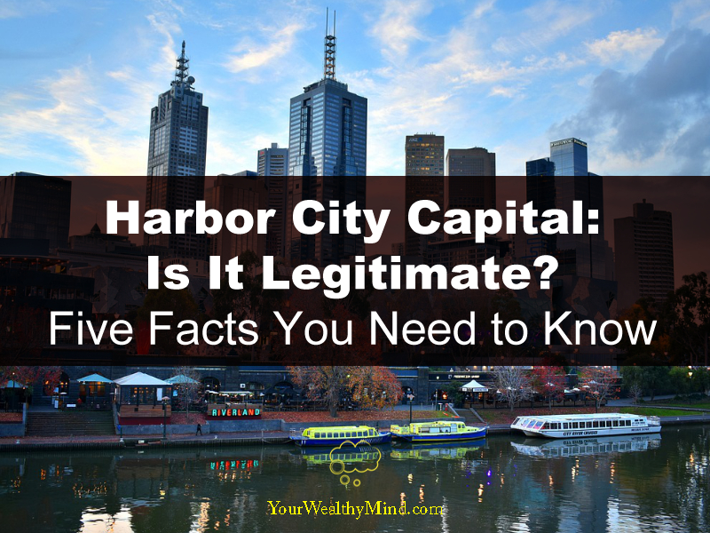 Harbor City Capital Is It Legitimate Five Facts You Need to Know